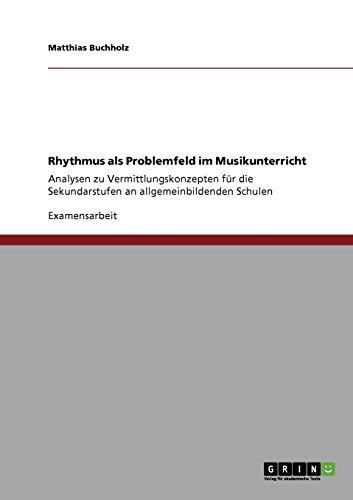 Rhythmus als Problemfeld im Musikunterricht: Analysen zu Vermittlungskonzepten für die Sekundarstufen an allgemeinbildenden Schulen - Indische Trommel-musik