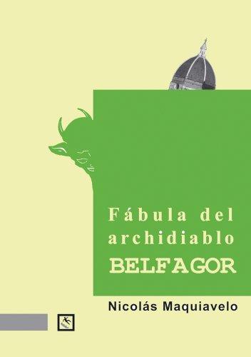Fabula Del Archidiablo Belfagor (Breves) por Nicolás Maquiavelo
