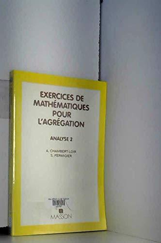 EXERCICES DE MATHEMATIQUES POUR L'AGREGATION. Analyse 2