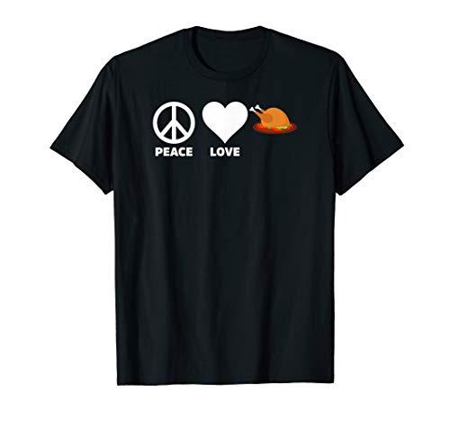 Türkei Kostüm - Frieden Liebe Thanksgiving Türkei Lustig Urlaub Kostüm Humor T-Shirt