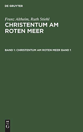 Christentum am Roten Meer. Band 1