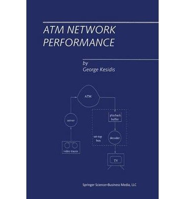 [(ATM Network Performance )] [Author: George Kesidis] [Jan-2013]