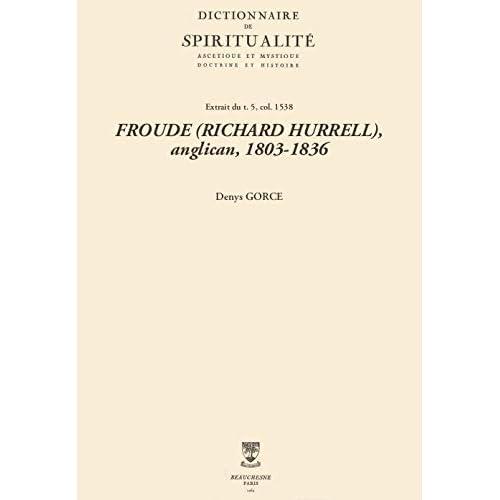 FROUDE (RICHARD HURRELL), anglican, 1803-1836 (Dictionnaire de spiritualité)