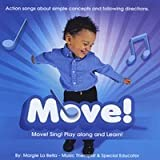 Move (from the Move Sing Play Along & Learn Series by Margie La Bella