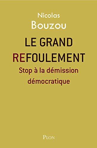 Le grand refoulement par Nicolas BOUZOU