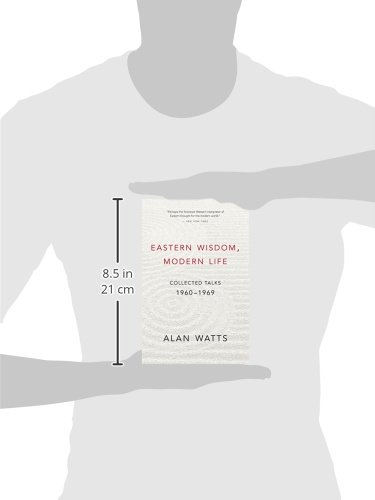 Eastern Wisdom, Modern Life: Collected Talks: 1960 - 1969