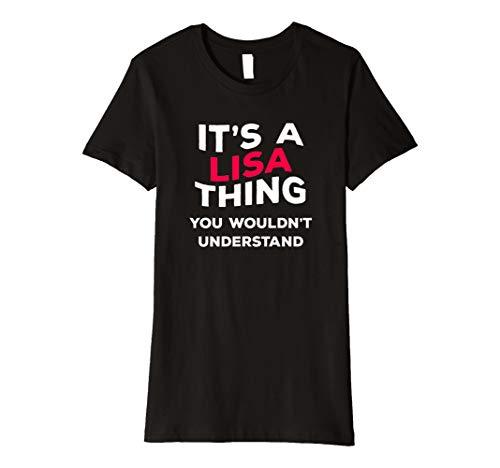 It 's a Lisa Thing... Funny Name T-Shirt Geschenk Frauen Mädchen -