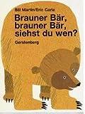 Brauner Bär, brauner Bär, siehst du wen, siehst du wen?. Eine Frage- und Antwort-Geschichte für Kindergartenkinder