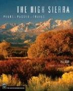 The High Sierra: Peaks, Passes, and Trails by R J Secor (2009-02-01)