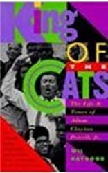 King of the Cats: Life and Times of Adam Clayton Powell, Jnr. by Wil Haygood (1994-05-19)