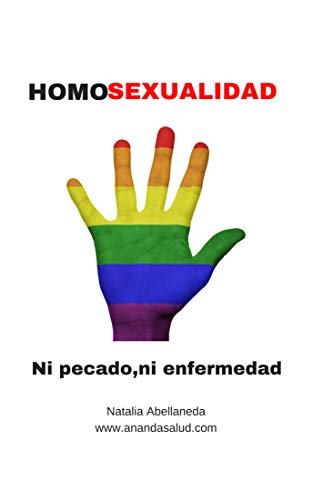 HOMOSEXUALIDAD: ni pecado ni enfermedad (Vida Plena n 3)