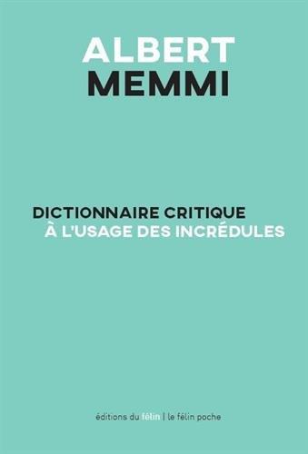Dictionnaire critique à l'usage des incrédules par Albert Memmi