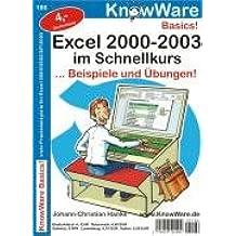 Excel 2000-2003 im Schnellkurs. Beispiele und Übungen!