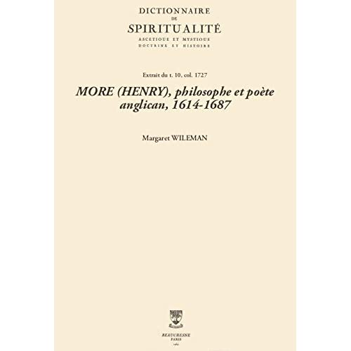 MORE (HENRY), philosophe et poète anglican, 1614-1687 (Dictionnaire de spiritualité)