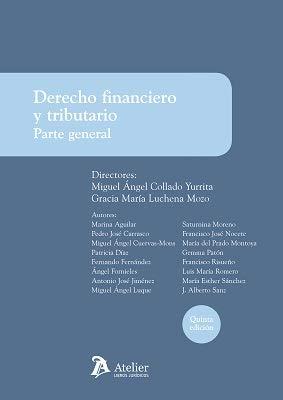 Derecho financiero y tributario. Parte general. 5ª edición
