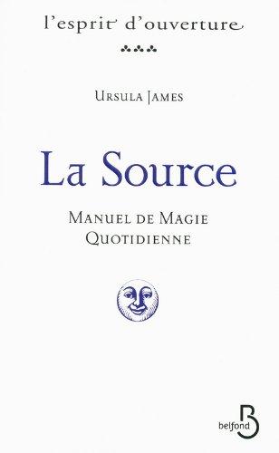 La Source par Ursula James
