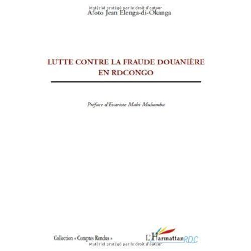 Lutte contre la fraude douanière en RDCongo (Comptes Rendus)