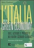 Image de L'Italia della green economy. Idee, aziende e prodotti nei nuovi scenari globali