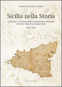 Sicilia-nella-storia-La-Sicilia-e-i-siciliani-dalla-dominazione-saracena-alla-fine-della-lotta-separatista-827-1950