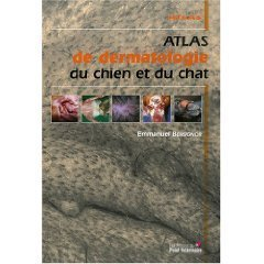 Atlas de dermatologie du chien et du chat
