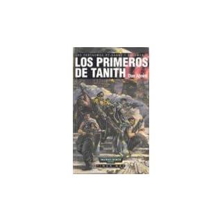 Los Primeros de Tanith (NO Warhammer 40000, Band 6)