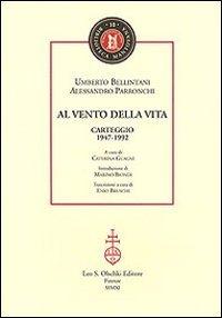 Al vento della vita. Carteggio (1947-1992) (Biblioteca mantovana) por Umberto Bellintani