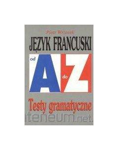 Repetytorium Od A do Z testy - J. francuski [KSIĄŻKA]