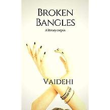 Broken Bangles: A Literary Corpus