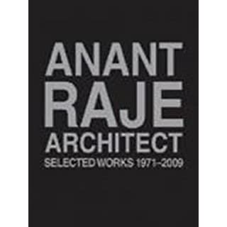 Anant Raje Architect - Selected Works, 1971-2009