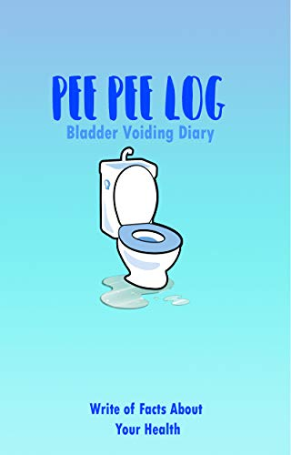 Bladder Voiding Diary: Pee Pee Log for Urinary tract infection | Time to Pee (Health Home Care Book 2) (English Edition)