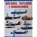 Biplanos, triplanos e hidroaviones