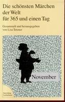 Die schönsten Märchen der Welt für 365 und einen Tag - November.