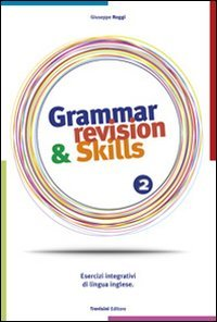 Grammar revision & skills. Con CD Audio. Per le Scuole superiori: 2