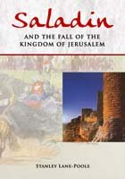 Saladin and the Fall of the Kingdom of Jersualem por Stanley Lane-Poole