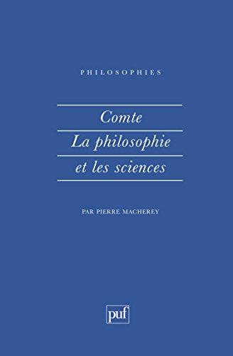 Comte, la philosophie et les sciences par Pierre Macherey