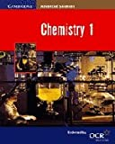 Chemistry 1 (Cambridge Advanced Sciences)