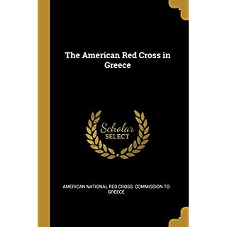 The American Red Cross in Greece