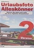 Urlaubsfotos Alleskönner Version 2