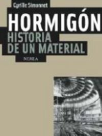 Hormigón. Historia de un material (Arquitectura)