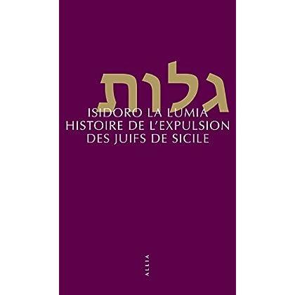 Histoire de l'expulsion des Juifs de Sicile (nouvelle édition)