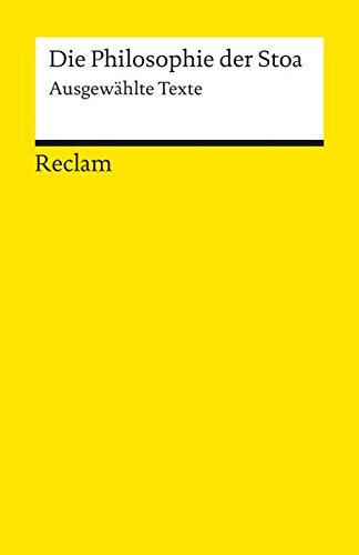 die-philosophie-der-stoa-ausgewahlte-texte-reclams-universal-bibliothek
