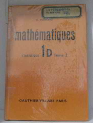 Mathématiques statistique 1D tome 2 par Pochard H.