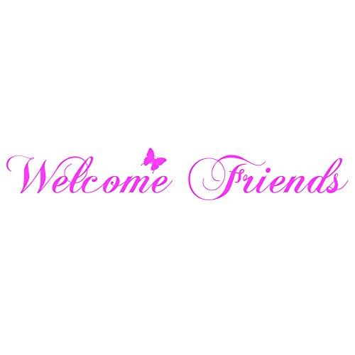 Welcome Friends Schmetterling Art Wand Aufkleber Vinyl Aufkleber Eingang Hall Küche, rose, 100cm x 15cm Hall Rose