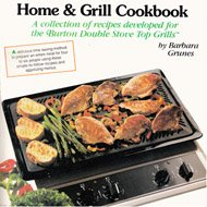 The Home & Grill Cookbook: Complete Meals on the Stovetop Grill