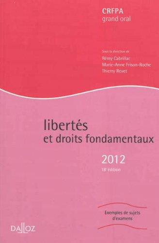 Libertés et droits fondamentaux 2012 - 18e éd.: Hors collection Dalloz