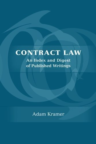 Contract Law: An Index and Digest of Published Writings by Adam Kramer (2010-01-01)