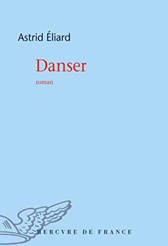Danser (COLL BLEUE) par Astrid Éliard