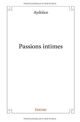 Passions Intimes [Pdf/ePub] eBook