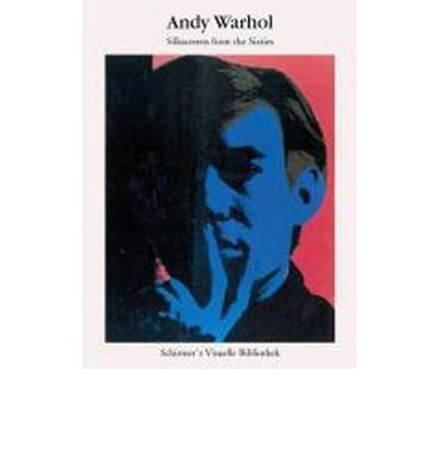 Andy Warhol - Silkscreens from the Sixties: Ausstellung Frankfurt Museum f?r moderne Kunst 11.2. bis 13.5.2012 (Paperback)(German) - Common