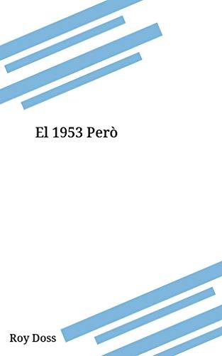 El 1953 Però (Catalan Edition) por Roy Doss